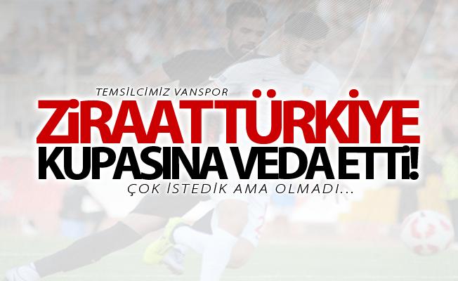 Van Büyükşehir Belediyespor Ziraat Türkiye kupasına veda etti