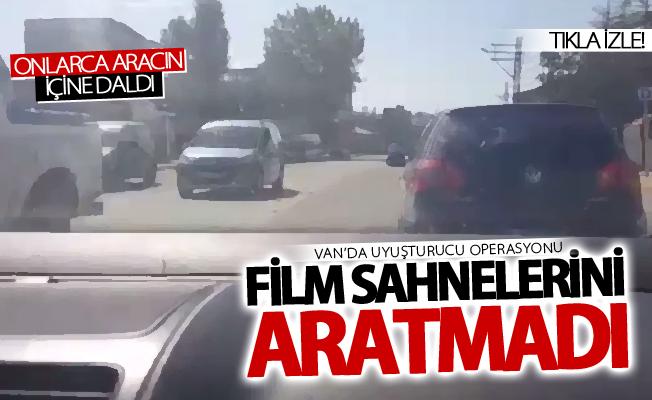 Van'da uyuşturucu operasyonu film sahnelerini aratmadı