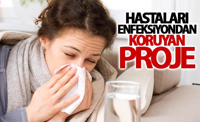 Hastaları enfeksiyondan koruyan proje