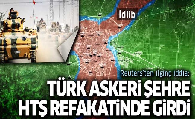 Reuters: Türk ordusu Heyet'ut Tahrir'uş Şam refakatinde İdlib'e girdi