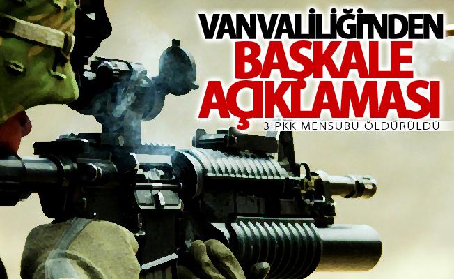 Van Valiliği'nden flaş açıklama: 3 PKK mensubu öldürüldü