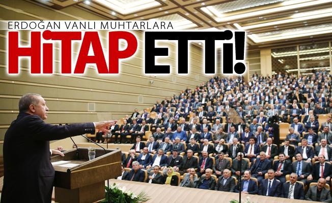 Cumhurbaşkanı Erdoğan Vanlı muhtarlarla bir araya geldi