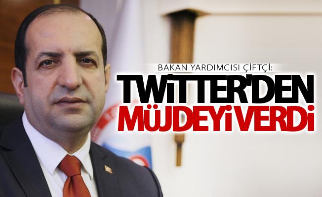 Fatih Çiftçi Erciş'e Twitter'den müjdeyi verdi