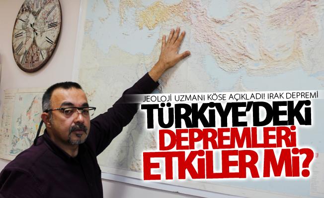 Jeoloji Uzmanı Köse açıkladı! Irak depremi Türkiye'deki depremleri etkiler mi?