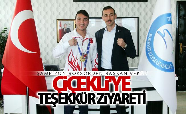Şampiyon boksörden Başkan Vekili Çiçekli'ye teşekkür ziyareti