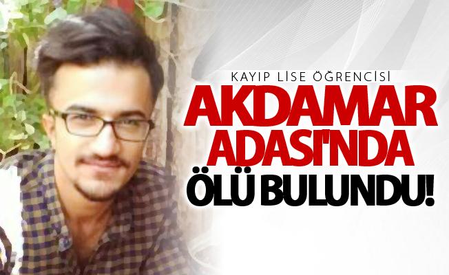 Van'da 11 gündür kayıp lise öğrencisi Akdamar Adası'nda ölü bulundu!