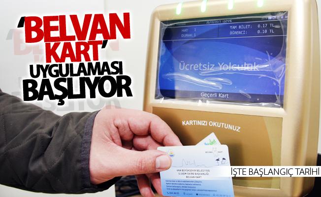 Van'da 'Belvan Kart' uygulaması başlıyor