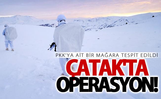 Çatak'ta PKK'ya yönelik operasyon!
