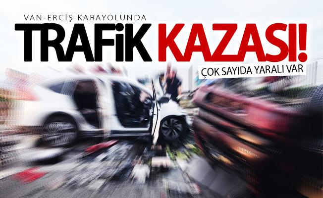 Van-Erciş Karayolu'nda trafik kazası: 15 yaralı
