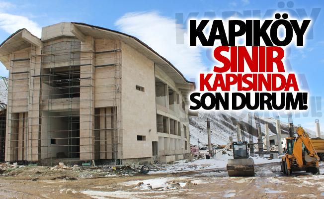 Kapıköy Sınır Kapısında son durum