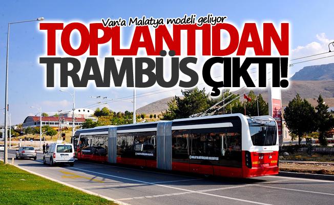 Van'a Malatya modeli! Tramvay yerine Trambüs!