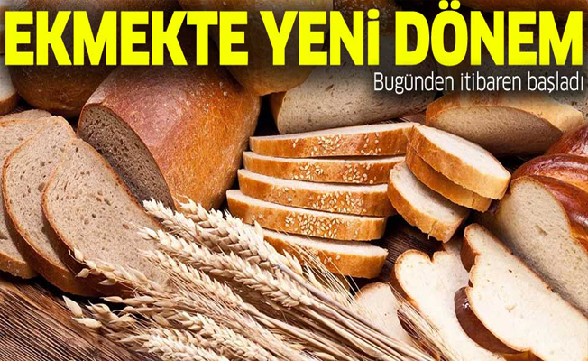 Ekmekte yeni dönem başladı