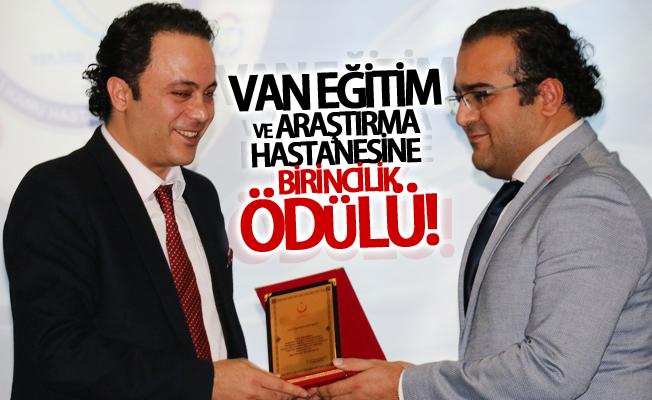 Van Eğitim ve Araştırma Hastanesine birincilik ödülü