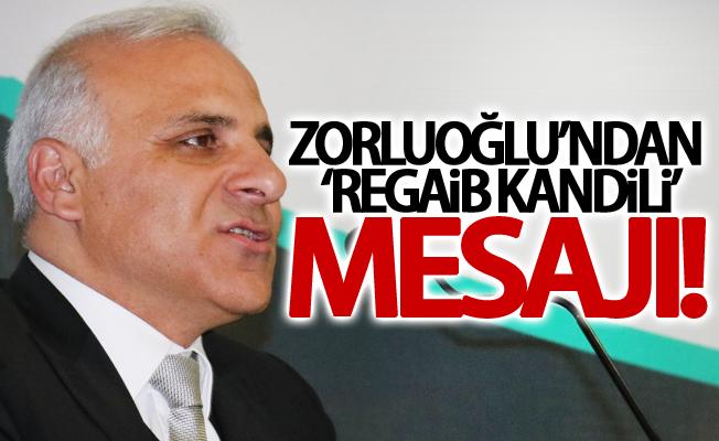 Vali Zorluoğlu'ndan 'Regaib Kandili' mesajı