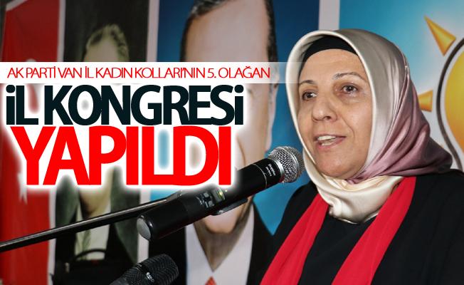 AK Parti Van İl Kadın Kolları'nın 5. Olağan il kongresi yapıldı
