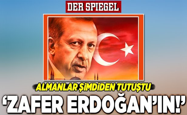 Almanlar böyle gördü: Zafer Erdoğan'ın! .