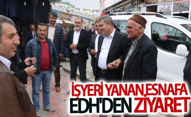 EDH İşyeri Yanan Esnafı Ziyaret etti