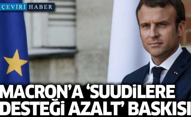 Macron'a 'Suudilere desteği azalt' baskısı