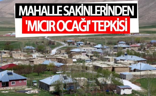 Mahalle sakinlerinden 'mıcır ocağı' tepkisi