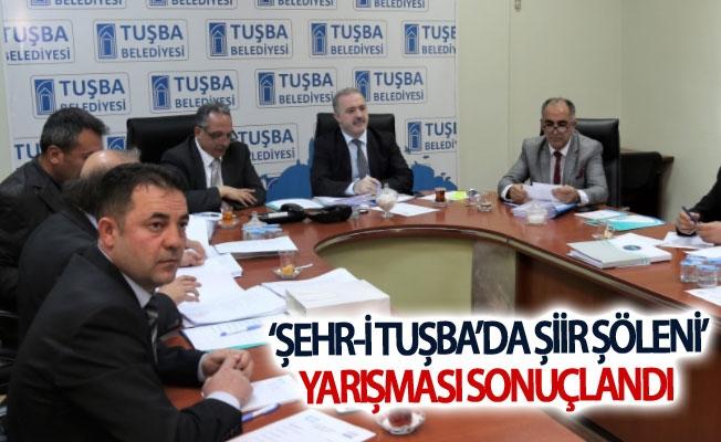 'Şehr-i Tuşba'da şiir şöleni' yarışması sonuçlandı