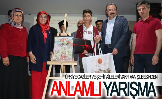 Türkiye Gaziler ve Şehit Aileleri Vakfı Van Şubesinden anlamlı yarışma