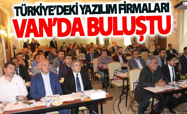 Türkiye'deki yazılım firmaları Van'da buluştu