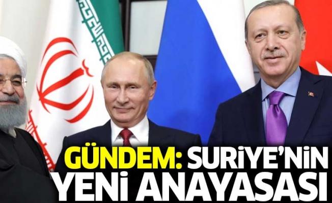 Üçlü zirvede gündem: Suriye'nin yeni anayasası