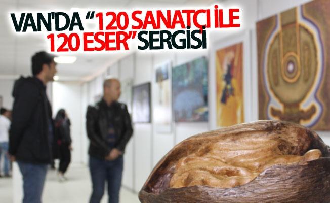 """Van'da """"120 sanatçı ile 120 eser"""" sergisi"""