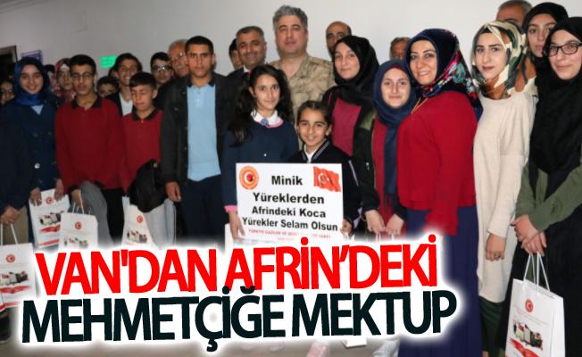 Van'dan Afrin'deki Mehmetçiğe mektup