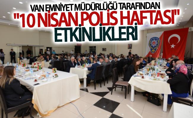 """Van Emniyet Müdürlüğü tarafından """"10 Nisan Polis Haftası"""" etkinlikleri"""