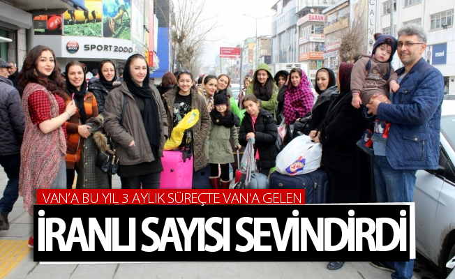 Van'a bu yıl 3 aylık süreçte Kapıköy'den giriş yapan İranlı sayısı sevindirdi
