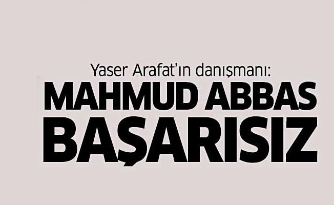 Yaser Arafat'ın danışmanı: Mahmud Abbas başarısız