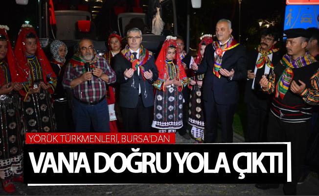 Yörük Türkmenleri, Bursa'dan Van'a doğru yola çıktı