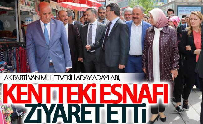 AK Parti Van milletvekili aday adayları, kentteki esnafı ziyaret etti