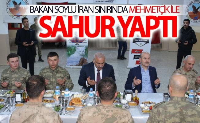 Bakan Soylu İran sınırında Mehmetçik ile sahur yaptı