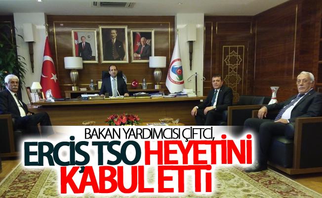 Bakan Yardımcısı Çiftci, Erciş TSO heyetini kabul etti