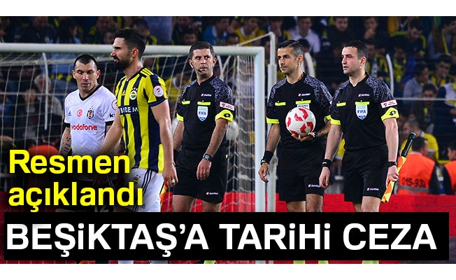 Beşiktaş'a tarihi ceza
