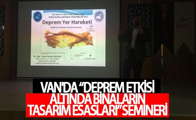 """""""Deprem Etkisi Altında Binaların Tasarım Esasları"""" semineri"""