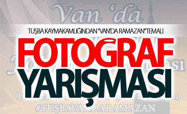 """Tuşba'da """"Van'da Ramazan"""" temalı fotoğraf yarışması"""