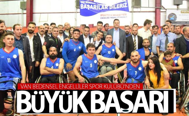 Van Bedensel Engelliler Spor Kulübü'nden büyük başarı