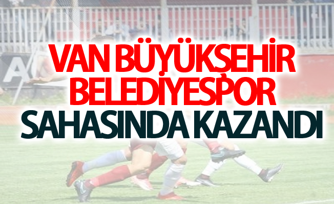 Van Büyükşehir Belediyespor kendi sahasında kazandı