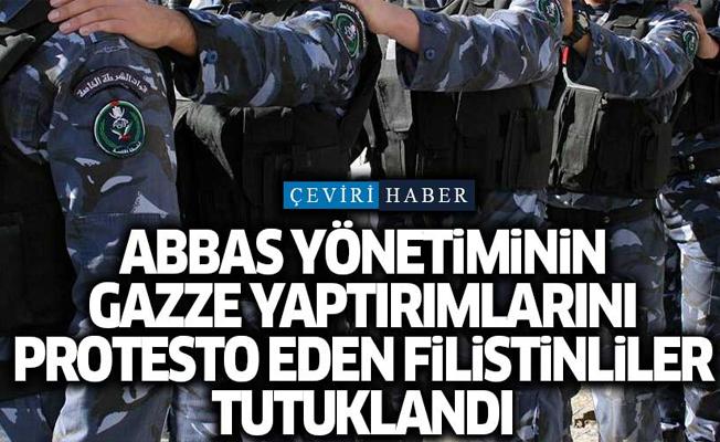 Abbas yönetiminin Gazze yaptırımlarını protesto eden Filistinliler tutuklandı