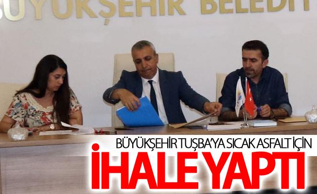 Büyükşehir Tuşba'ya 40,5 kilometrelik sıcak asfalt için ihale yaptı