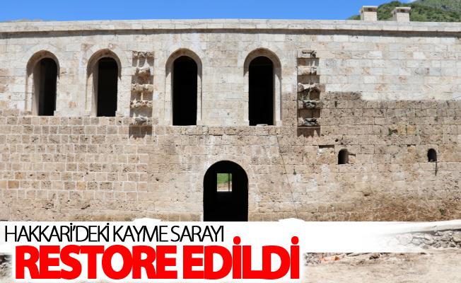 Hakkari'deki Kayme Sarayı restore edildi