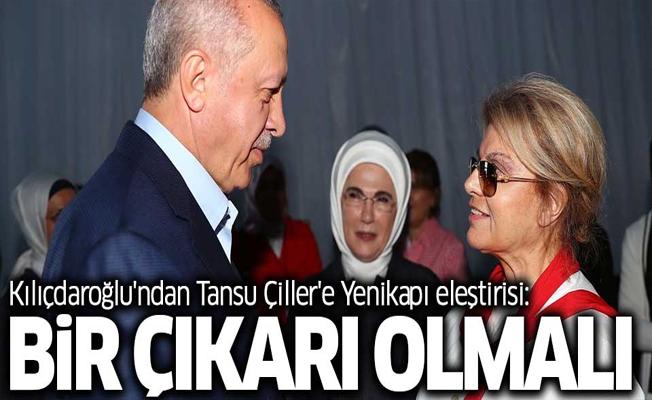 Kılıçdaroğlu'ndan Tansu Çiller'e Yenikapı eleştirisi: Bir çıkarı olmalıé
