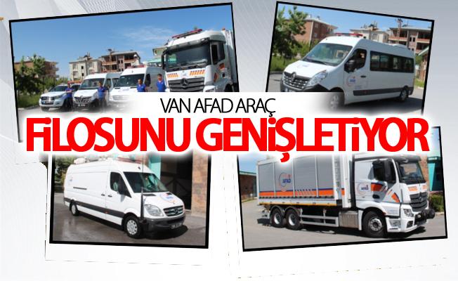 Van AFAD Araç Filosunu Genişletiyor