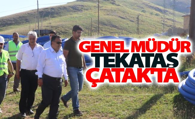 VASKİ Genel müdürü Tekataş Çatak'ta