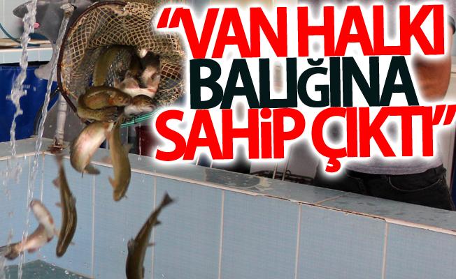 """Übeydullah Demir;  """"Van halkı balığına sahip çıktı"""""""