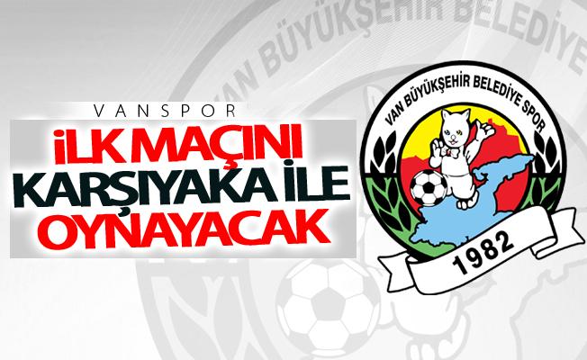 Van Büyükşehir Belediyespor ilk maçını Karşıyaka ile oynayacak