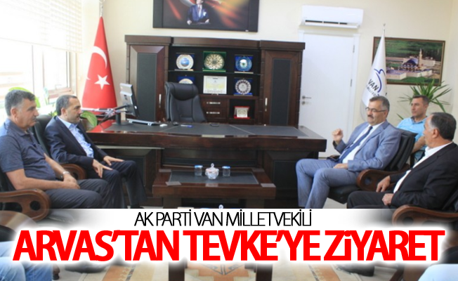 AK Parti Van Milletvekili Arvas'tan Milli Eğitim Müdürü Tevke'ye ziyaret